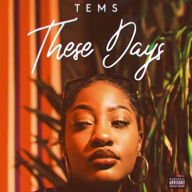 Photo of Tems – These Days (Prod. by Rvdikal The Kid)
