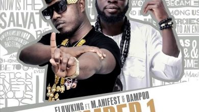 Photo of Flowking Stone – Number 1 ft. M.anifest x Dampoo (Prod. by Magnom)