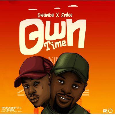 Gwamba x Emtee - Own Time