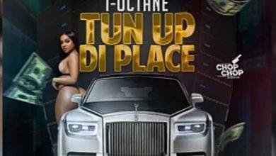 I Octane - Tun Up Di Place