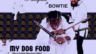 Photo of Patapaa Ft Bowtie – My Dog Food (Lil Win x Article Wan Diss)
