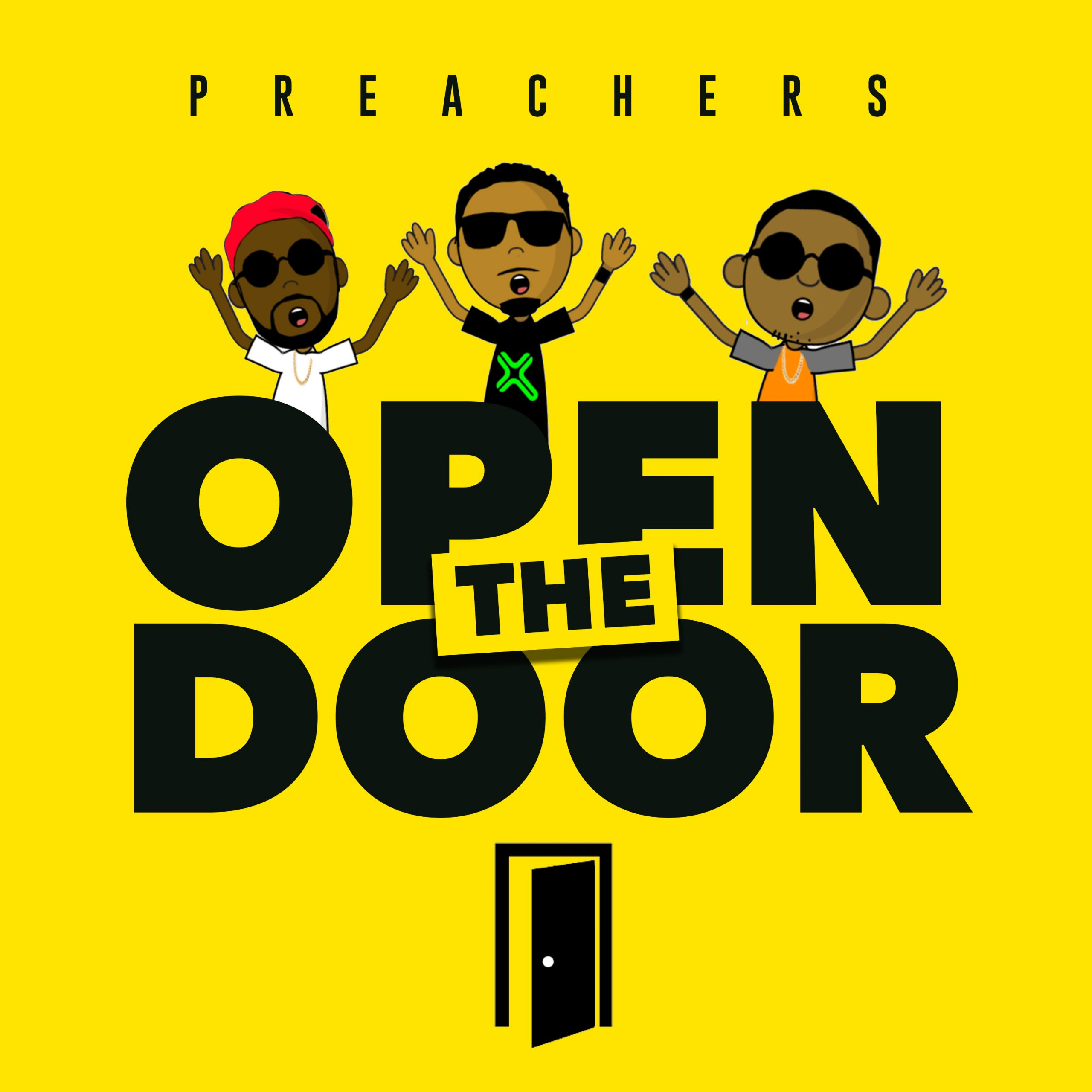 Preachers - Open The Door (Prod. By Emani Beats)