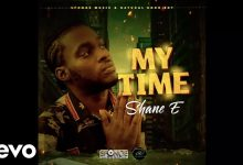 Photo of Shane E – My Time (Prod. By Sponge Music x Natural Bond Ent)