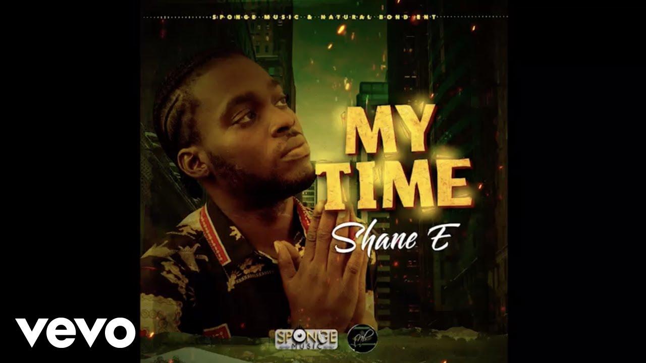 Shane E - My Time