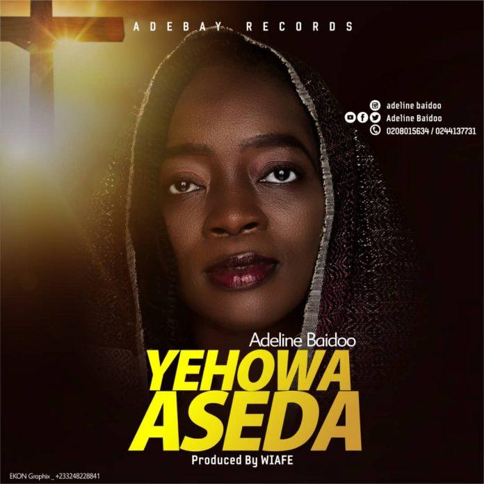 Adeline Baidoo - Yehowa Aseda