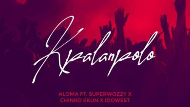 Photo of Aloma – Kpalanpolo ft. Superwozzy, Chinko Ekun & Idowest