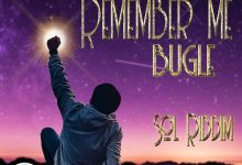 Photo of Bugle – Remember Me (Sol Riddim) (Prod. By Fresh Ear Productions)