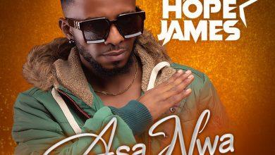 Hope James - Asa Nwa