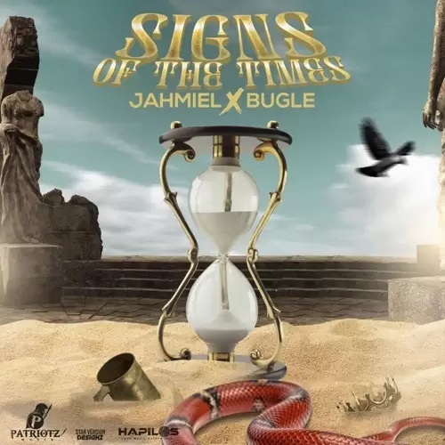 Jahmiel x Bugle - Signs of the Times