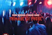 King Monada x Mack Eaze Thimane di Phone