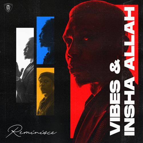 Reminisce Vibes Insha Allah EP 2