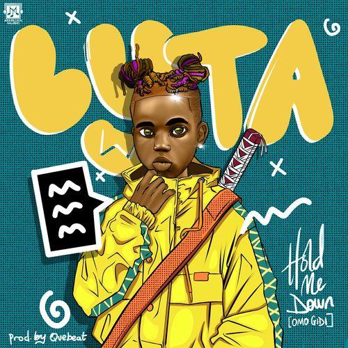 Lyta - Hold Me Down (Omo Gidi) (Prod. By QueBeat)