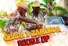 Quada Ft. Zamunda - Buckle Up