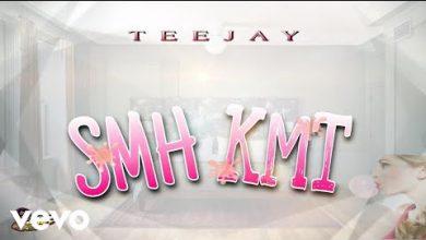 Photo of Teejay – SMH KMT (Prod. By Top Braff Music)