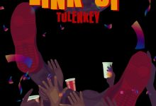 Photo of Tulenkey – Link Up (Prod. By MOG Beatz)