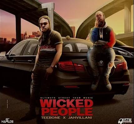 Jahvillani x Teebone - Wicked People