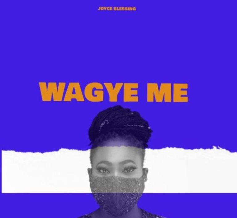 Joyce Blessing Wagye Me