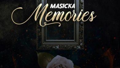 Masicka Memories