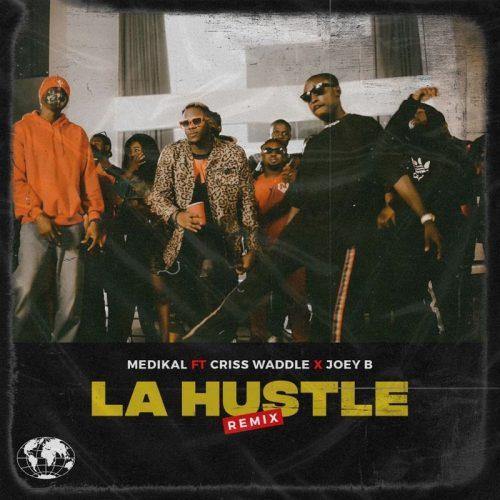 Photo of Medikal Ft Criss Waddle x Joey B – La Hustle (Remix)