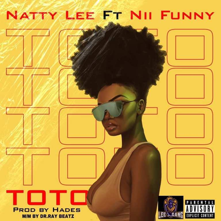 Photo of Natty Lee Ft Nii Funny – Toto (Prod By Hades)
