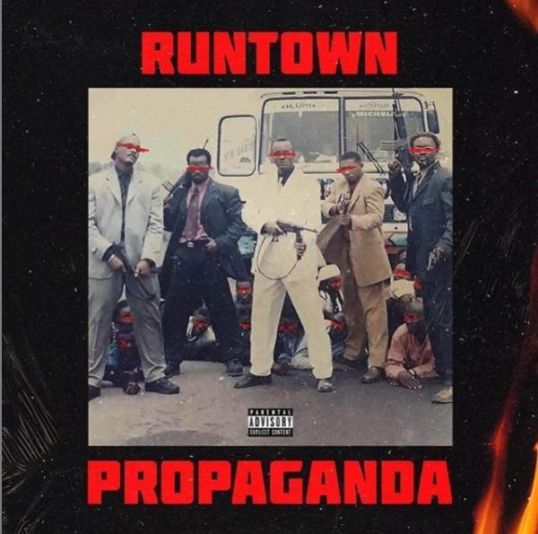 Runtown Propaganda album