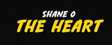 Shane O The Heart