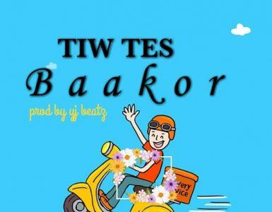 Tiw Tes - Baakor