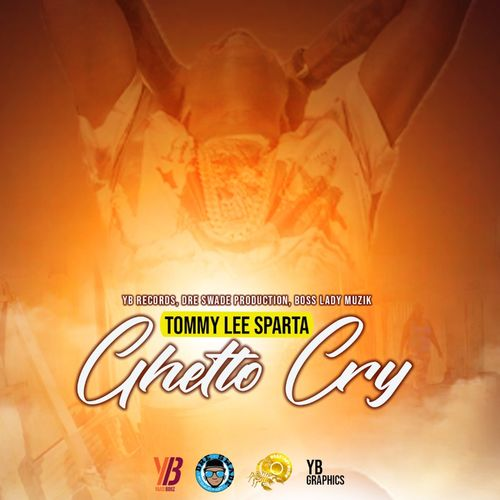 Tommy Lee Sparta Ghetto Cry