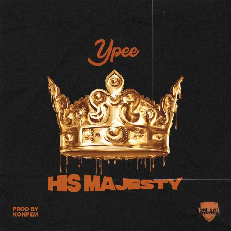 Ypee His Majesty