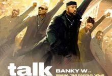 Photo of Banky W Ft. 2Baba x Timi Dakolo x Waje x Seun Kuti x Brookstone x LCGC – Talk and Do