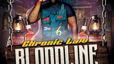 Chronic Law - BloodLine