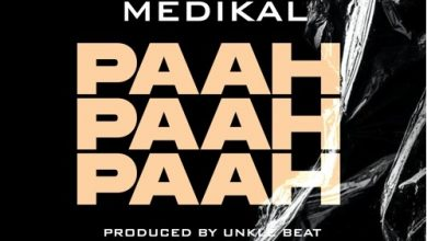 Photo of Medikal – Paah Paah Paah (Prod By Unkle Beatz)