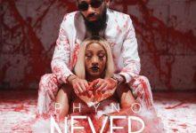Phyno Never