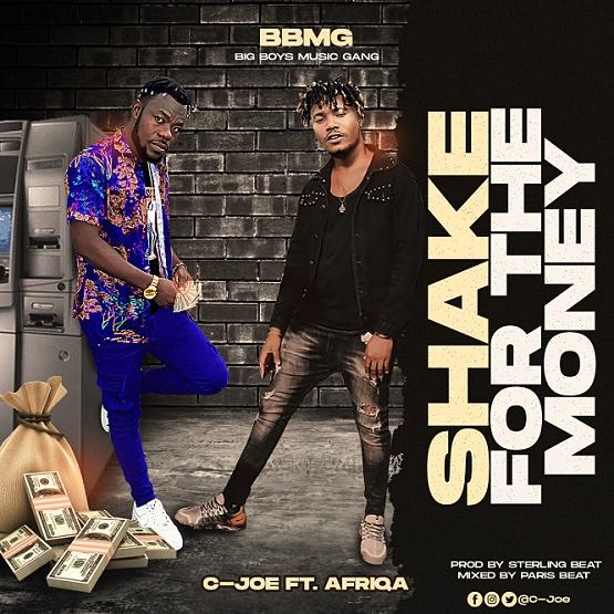 C Joe Ft Afriqa Shake For the Money