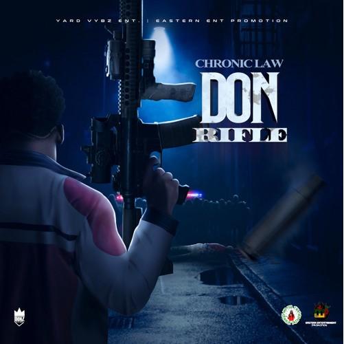 Chronic Law Don Rifle
