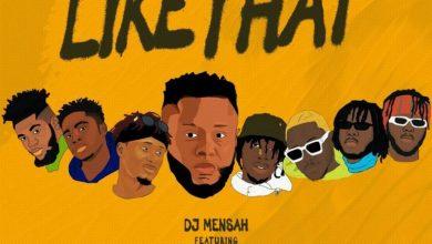 DJ Mensah Like That