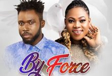 Kobi Rana - By Force Ft Joyce Blessing