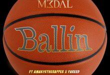 m3dal ballin mp3 download