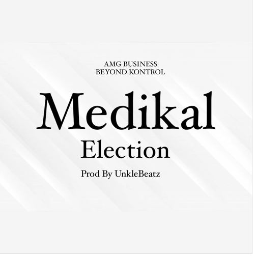 Medikal Election
