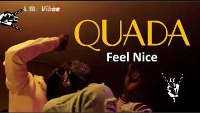 Quada Feel Nice