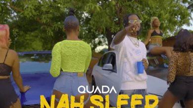 Quada Naah Sleep