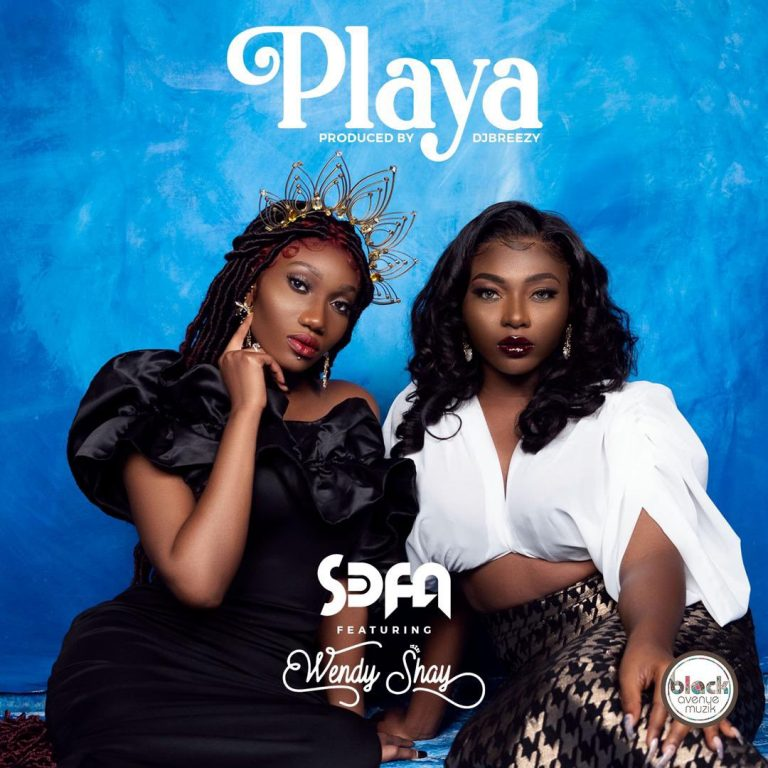 Sefa Ft Wendy Shay Playa