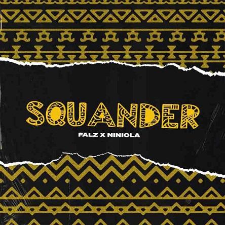 Falz Ft Niniola Squander