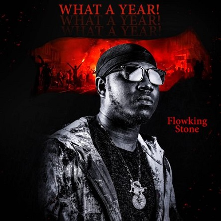 Flowking Stone What A Year