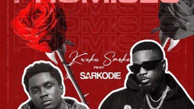 Kweku Smoke ft Sarkodie Promises