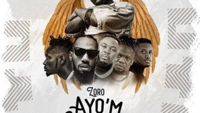 Zoro ft Mr Eazi x Umu Obiligbo x Chike x Phyno Ayo'm