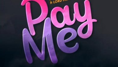 fameye ft lord paper pay me