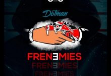 Dotman Frenemies