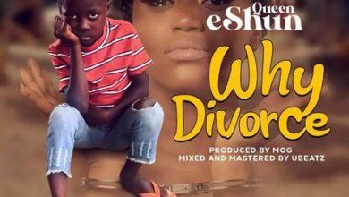 Queen eShun Why Divorce