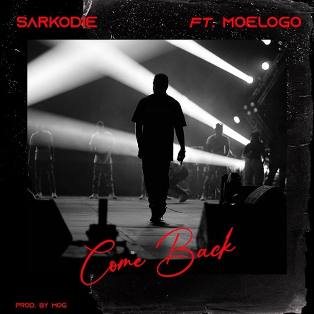 Sarkodie Ft Moelogo Come Back